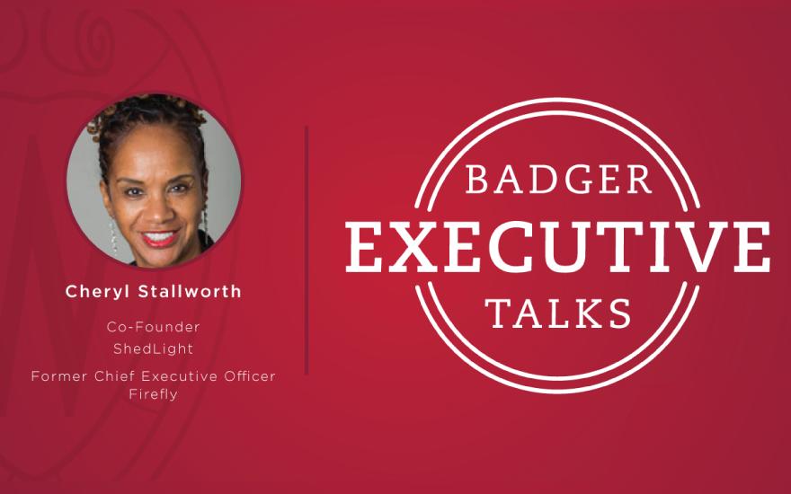 Badger Executive Talks logo with Cheryl Stallworth photo